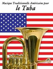Musique Traditionnelle Américaine Pour le Tuba : 10 Chansons Patriotiques Des...