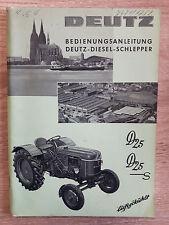 Originale Bedienungsanleitung Deutz Schlepper Traktor D 25 D 25 S