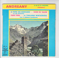 """ANDREANY Disque 45T 7"""" EP Roi Tyrolienne PATRE DES MONTAGNES - PARIS TYROL 4454"""