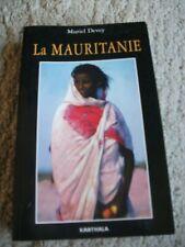 La Mauritanie. Par Muriel Devey