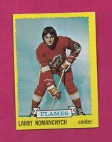 1973-74 TOPPS # 185 FLAMES LARRY ROMANCHYCH ROOKIE NRMT CARD (INV# A861)