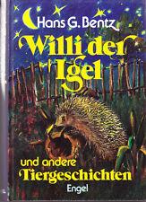 Bentz, Hans G. – Willi der Igel und andere Tiergeschichten