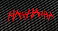 HaHaHaHa Aufkleber Auto Sticker Tuning JDM OEM Batman Joker Gotham Arkham