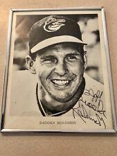 "Authentic Baltimore Orioles Brooks Robinson autograph 8"" X 10""."