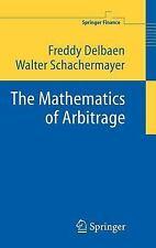 Mathematics of Arbitrage: By Freddy Delbaen, Walter Schachermayer