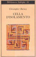 9788845900525 Cella d'isolamento - Christopher Burney,F. Bovoli