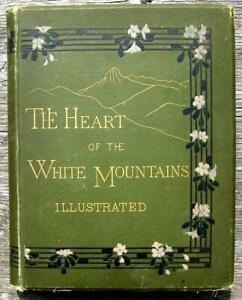 1882 WHITE MOUNTAINS New Hampshire MT WASHINGTON Winnipesaukee INDIANS LEGENDS