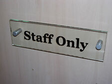 MODERN ACRYLIC  GLASS EFFECT  STAFF ONLY  DOOR SIGN