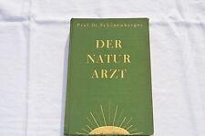 Libro de Medico naturista Prof. Dr. Schönenberger 5 Edición 1 Band