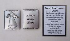 m Always in my heart LOVE LIVES FOREVER memorial bereavement pocket token charm