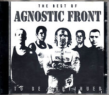 AGNOSTIC FRONT the best of ... to be continued CD REMASTERED Hardcore Punk