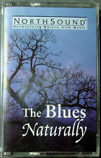 Blues Naturally: Nature Sounds with music by NorthSound (Cassette, 1993) NEW