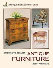 Starting To Collect Antique Furniture (Starting to Collect Series)-ExLibrary
