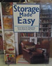Storage Made Easy : Great Ideas for Organizing Everything in Your Home 1995