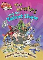Race Ahead With Reading: The Pirates and the Talent Show by Guillain, Charlotte|