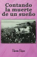 Contando la Muerte de un Sueño by Renée Rojas (2016, Paperback)