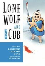 Lone Wolf and Cub: Lanterns for the Dead Vol. 6 by Kazuo Koike (2001, Paperback)