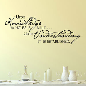 Upon Knowledge A House Is Built Quote Wall Sticker Decal Transfer Matt Vinyl UK
