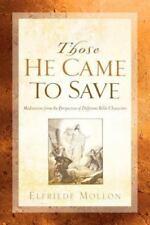 Those He Came to Save (Paperback or Softback)