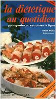 Livre la diététique au quotidien Anne Noël Tome II book