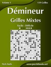 Démineur: Démineur Grilles Mixtes - Facile à Difficile - Volume 1 - 156...