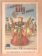 RARE MAGAZINE / L'ESPIEGLE LILI AUX INDES  / EDITION ORIGINALE OU PROCHE 1958