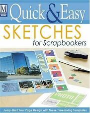 Quick & Easy Sketches for Scrapbookers (Memory Makers)
