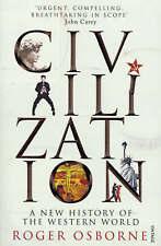 Good, Civilization: A New History of the Western World, Osborne, Roger, Book