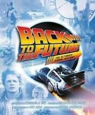 Back to the Future: The Ultimate Visual History by Michael Klastorin (Hardback, 2015)