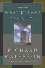 What Dreams May Come, Paperback by Matheson, Richard, Like New Used, Free shi.