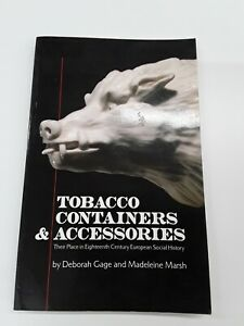 Tobacco Containers and Accessories: Their Place in Eighte... by Marsh, Madeleine