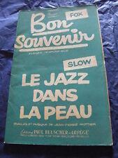 Partition Bon souvenir de A. Paté Le Jazz dans la peau de J.P. Mottier 1959