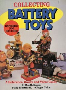 Vintage Battery Operated Toys - Makers Models Dates Values / Illustrated Book