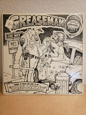 """Greaseman Original Vinyl LP What It Must Be Like To Be....?  """"A REAL LAWMAN"""""""