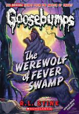 The Werewolf Of Fever Swamp (Turtleback School & Library Binding Edition) (Goose