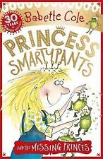 Princess Smartypants and the Missing Princes by Babette Cole (Paperback)-G069