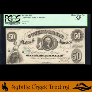 T-8 1861 $50 CONFEDERATE CURRENCY PCGS 58 comment *CIVIL WAR BILL*  17155