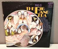"THIS IS THE BIG BAND ERA - RCA Compilation - 12"" Vinyl Record LP - EX"