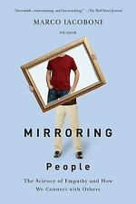 Mirroring People: The Science of Empathy and How We Connect with Others (Paperba
