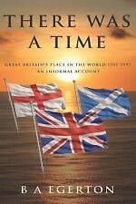 C'era un tempo: GRAN Bretagna's Place nel mondo 1707-1997: una informale.
