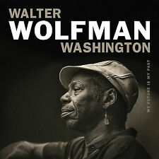 My Future Is My Past, Walter Wolfman Washington