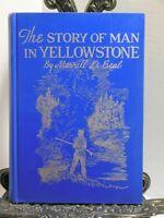 Signed MAN IN YELLOWSTONE Merrill D Beal Mountain Men John Colter Jim Bridger