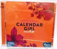 CALENDAR GIRL + Ersehnt + Erotisches Hörbuch auf 2 CDs + 883 heiße Minuten +