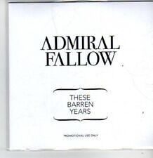 (BT381) Admiral Fallow, These Barren Years - DJ CD