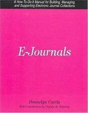 E-Journals: A How-To-Do-It Manual for Building, Managing, and Supporti-ExLibrary