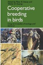 Cooperative Breeding in Birds: Long Term Studies of Ecology and-ExLibrary