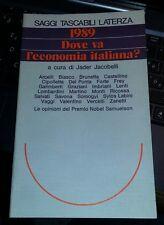1989 dove va l'economia italiana?-jader jacobelli-laterza 1989