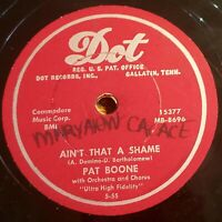 Pat Boone: Ain't That A Shame / Tennessee Saturday Night: Dot Records 1955 (Pop)