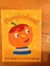Pumpkinhead by Eric A. Kimmel (2001, Hardcover)
