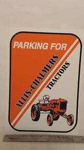 Parking For Allis Chalmers Tractors plastic sign